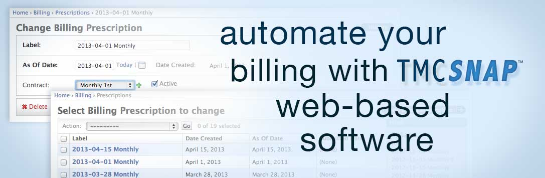 Automate Your Billing With TMC SNAP Web-based Software
